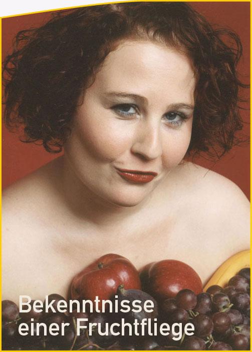 Eva D. - Solokabarett: Bekenntnisse einer Fruchtfliege